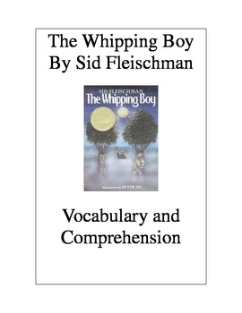 The Whipping Boy by Sid Fleischman: Vocabulary & Comprehension Questions