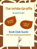 The White Giraffe Book Club Guide with Accompanying Presentation