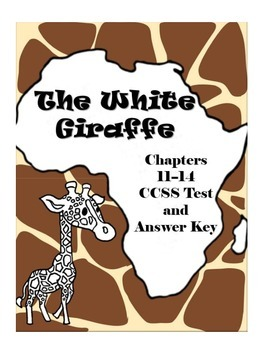 The White Giraffe Chapters 11-14 Comprehension Test