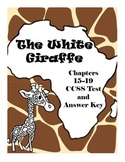 The White Giraffe Chapters 15-19 Comprehension Test