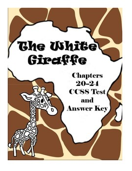 The White Giraffe Chapters 20-24 Comprehension Test
