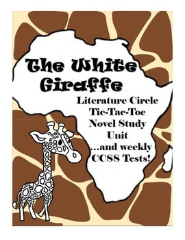 The White Giraffe Literature Circle Tic-Tac-Toe Novel Study Unit with tests