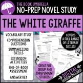 The White Giraffe Novel Study - Distance Learning - Google Classroom