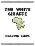 The White Giraffe Reading Guide