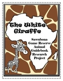 The White Giraffe Sawubona Game Reserve Wildlife Guidebook Research Project