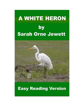 A White Heron - Easy Reading Version