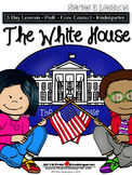 White House: President's Day Week (5-day Thematic Unit)