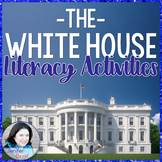 The White House: Common Core-Aligned Literacy Activities