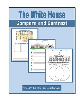 The White House (Compare and Contrast)