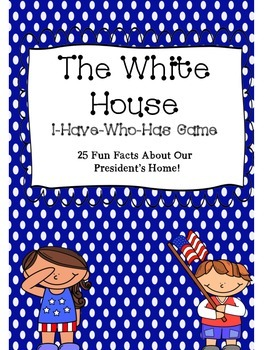 The White House- I have Who Has Game
