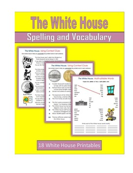 The White House (Spelling and Vocabulary)