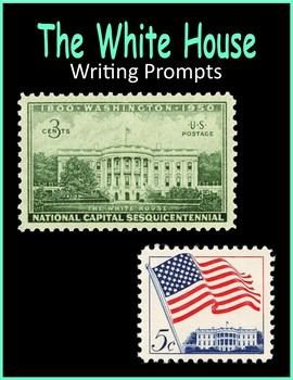 The White House (Writing Prompts)