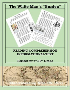The White Man's Burden--Informational Text Worksheet
