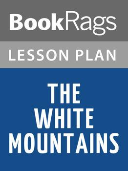 The White Mountains Lesson Plans