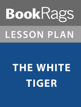 The White Tiger Lesson Plans
