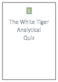 The White Tiger by Aravind Adiga VCE Analytical Quiz