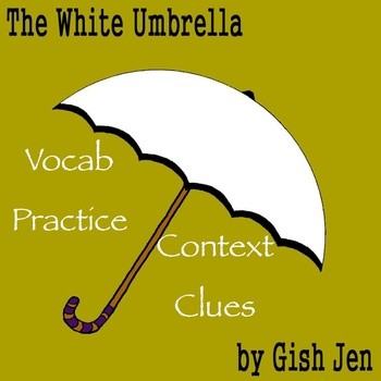 """The White Umbrella"" by Gish Jen - Vocabulary Practice: Co"