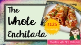 The Whole Enchilada: Everything In The Store!