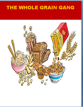 "Nutrition""The Whole Grain Gang""- Mini lesson, writing prompt, fun joke activity!"