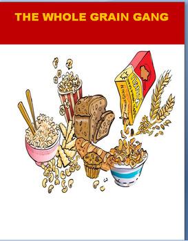 "Nutrition""The Whole Grain Gang""-  Lesson, quiz, fun joke activity!"