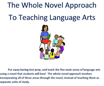 The Whole Novel Approach to Teaching Language Arts