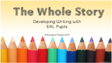 The Whole Story - Developing Writing with the ESL/EAL Learner Course