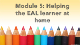 The Whole Story - Developing Writing with the ESL/EAL Learner Module 5