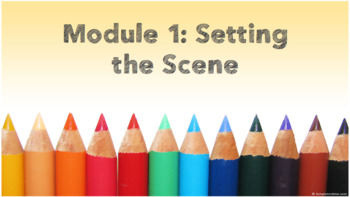 The Whole Story - Developing Writing with the ESL/EAL Learner Module 1