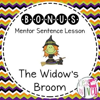 Bonus Mentor Sentence Lesson: The Widow's Broom