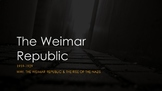 The Wiemar Republic - Presentation/Guided Notes/ Suggested