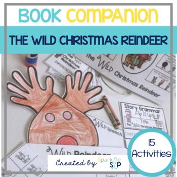 Speech Language and Literacy The Wild Christmas Reindeeer Book Companion
