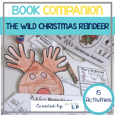 The Wild Christmas Reindeer Book Companion:  Speech Language and Literacy