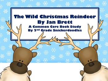 The Wild Christmas Reindeer: A Common Core Aligned Book Study