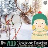 The Wild Christmas Reindeer Book Companion