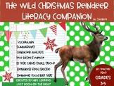The Wild Christmas Reindeer Literacy Companion