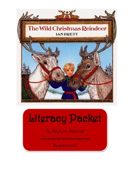 The Wild Christmas Reindeer Literacy Packet