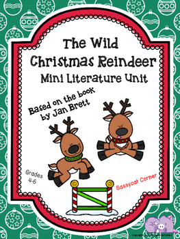 The Wild Christmas Reindeer Mini- Literature Unit