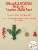 The Wild Christmas Reindeer: Reading Skills Pack (2nd-4th)