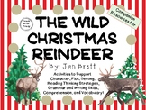 The Wild Christmas Reindeer by Jan Brett:  A Complete Literature Study!