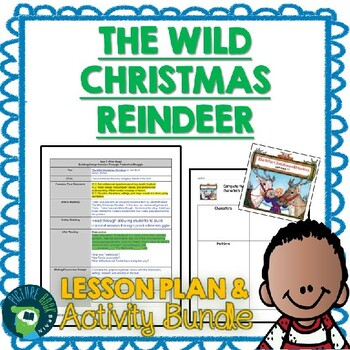 The Wild Christmas Reindeer by Jan Brett Lesson Plan and Activities