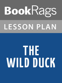 The Wild Duck Lesson Plans