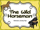 The Wild Horseman Animated Listening Map