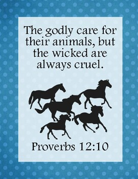 The Wild Horses of Sweetbriar Bible Verse Printable (Proverbs 12:10)