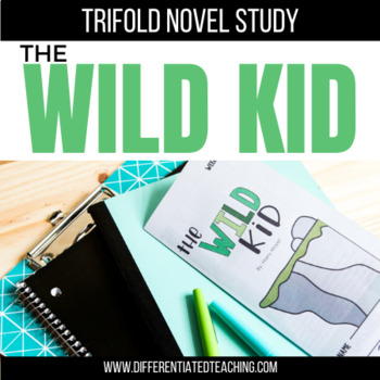 The Wild Kid Novel Study Unit