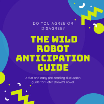 The Wild Robot Anticipation Guide