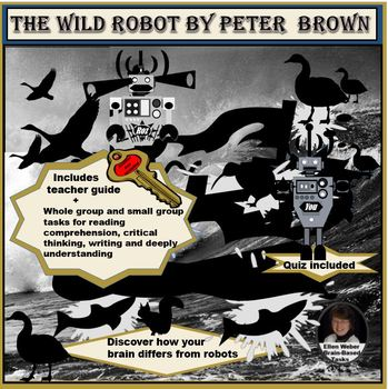 The Wild Robot - Brain Based Novel Study  Grades 2 - 6