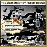 The Wild Robot - Brain Based Novel Study  Grades 2 - 6