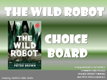 The Wild Robot Choice Board Novel Study Activities Menu Book Project Tic Tac Toe