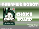 The Wild Robot Choice Board Novel Study Activities Menu Bo