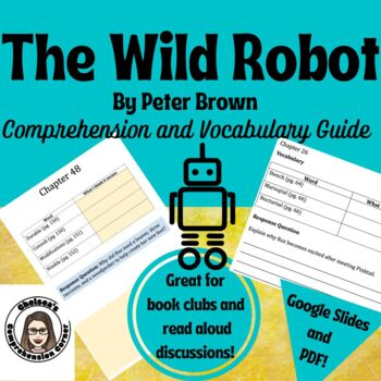 The Wild Robot by Peter Brown Comprehension Questions and Vocabulary Guide